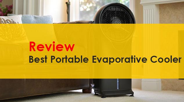 Portable Evaporative Cooler Reviews