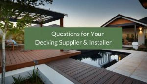 Questions To Ask Your Potential Composite Decking Supplier