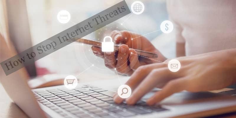Stop Internet Threats