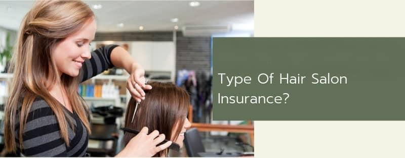 Types of Salon Insurance