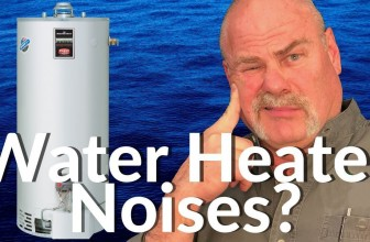 Why Do Water Heaters Make Noise? | Quick Answer & Solutions